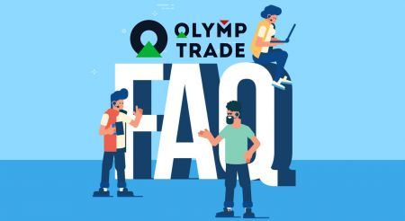 Pertanyaan yang Sering Diajukan (FAQ) tentang Verifikasi, Deposit dan Penarikan di Olymp Trade