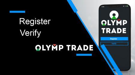 Cara Mendaftar dan Memverifikasi Akun di Olymp Trade
